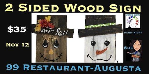$35 Reversible Sign Paint Night  @ 99 Restaurant Augusta Me- Sue