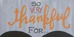 Thankful for... chalkboard acrylic