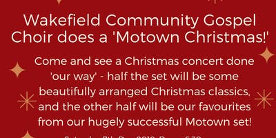 Wakefield Community Gospel Choir does A Motown Christmas!