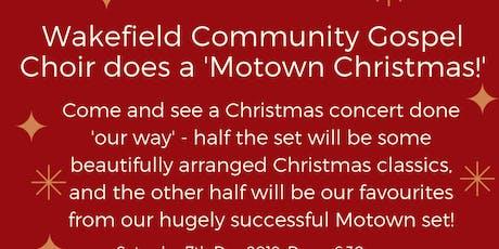 Wakefield Community Gospel Choir does A Motown Christmas! tickets