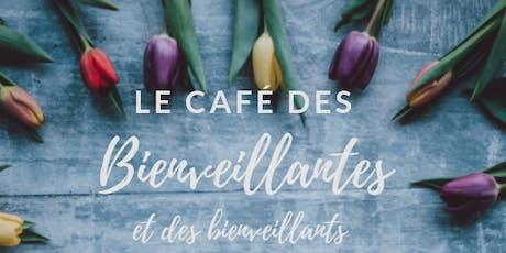 Le Café des Bienveillantes et des Bienveillants - Granby billets