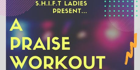 Free Praise Workout Session tickets