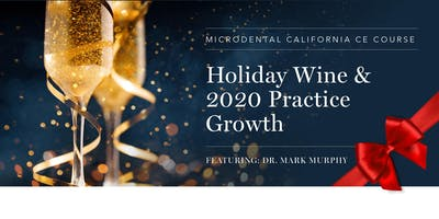 Holiday Wine Tasting and 2020 Practice Growth