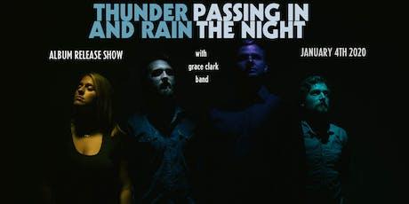 Thunder and Rain w/ Grace Clark Band tickets