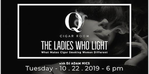 Ladies' Night | The Ladies Who Light