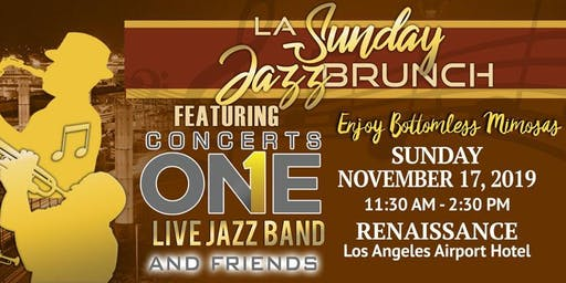 LA Sunday Jazz Brunch *November 17*  brought to you by Concerts One