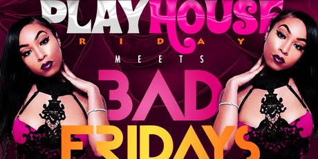 Tone Boogie Presents: #BADFridays x #PlayhoseFridays tickets