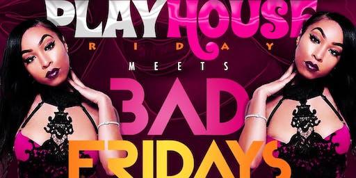 Tone Boogie Presents: #BADFridays x #PlayhoseFridays