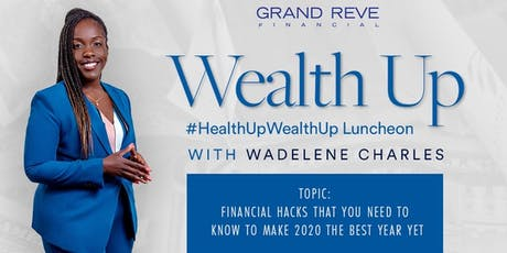 Health up Wealth up Luncheon tickets