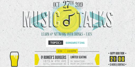 MUSIC TALKS Vol. 5 - A Songwriters Dinner & Learn Event.