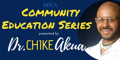 BHCA - Community Education Series