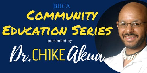 BHCA - Community Education Series