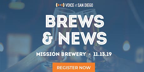 Brews and News with Voice of San Diego Journalists: November 13th tickets