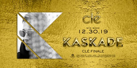 Kaskade / Monday December 30th / Clé tickets