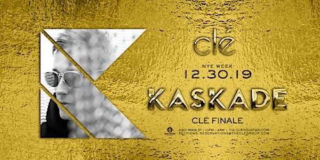 Kaskade / Monday December 30th / Clé tickets