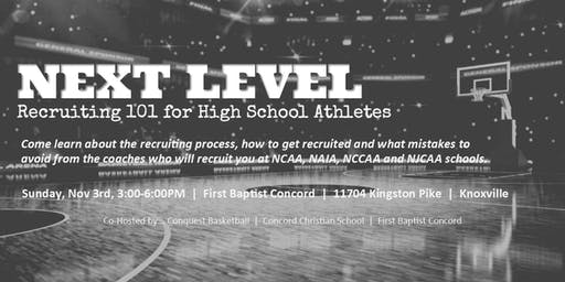 Next Level - Recruiting 101 for High School Athletes