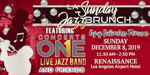 LA Sunday Jazz Brunch *December 8th* brought to you by Concerts One