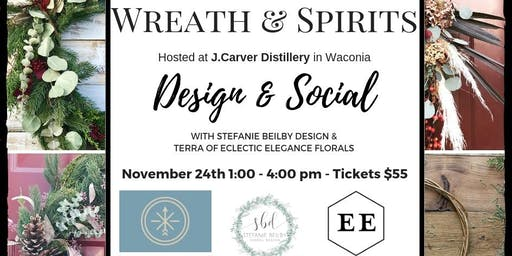 Wreath & Spirits - J. Carver Distillery