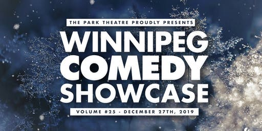 Winnipeg Comedy Showcase Vol #25