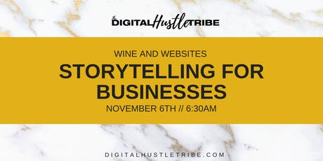 Wine and Websites: Storytelling For Businesses tickets