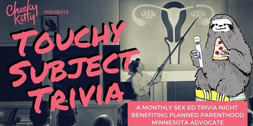 NOVEMBER: Touchy Subject Trivia