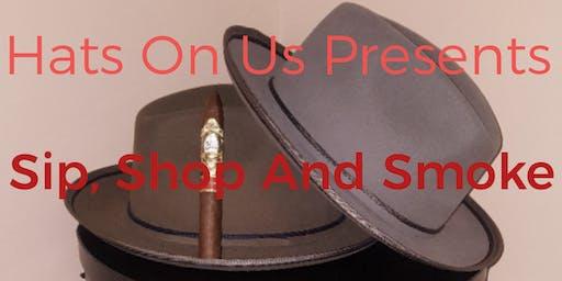 Sip, Shop And Smoke