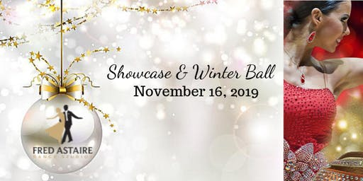 FRED ASTAIRE DANCE STUDIOS SHOWCASE and WINTER BALL