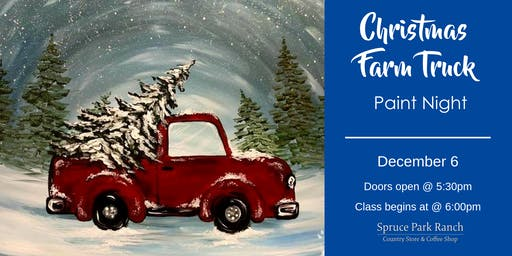 Christmas Farm Truck Paint Night