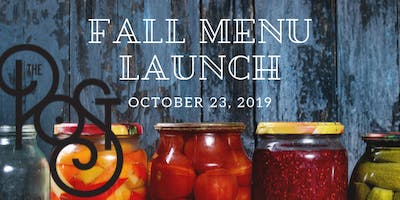 Fall Menu Launch at The Post at River East