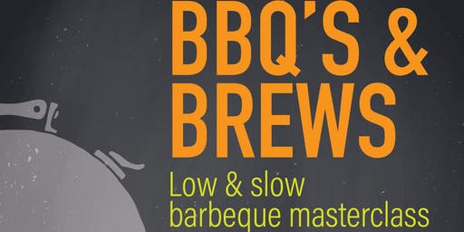BBQ's & Brews - Low & Slow barbecue masterclass