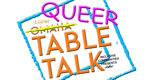 SOLD OUT -Queer Table Talk | LGBTQIA2S+ and Faith Identities