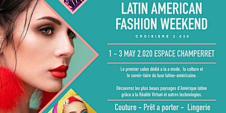 Latin American Fashion Weekend billets