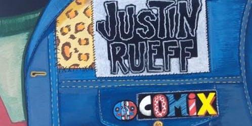 Meet the Artist: Justin Rueff
