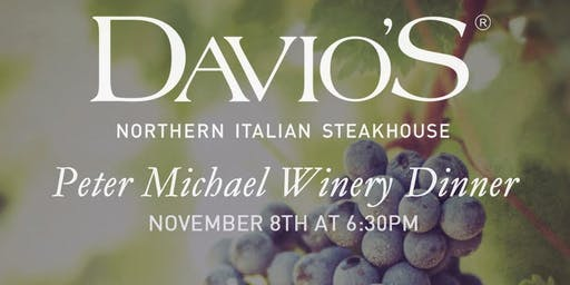 Peter Michael Winery Dinner at Davio's Irvine