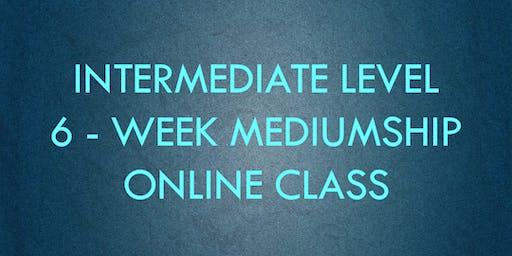 Intermediate Level 6 week Mediumship Class