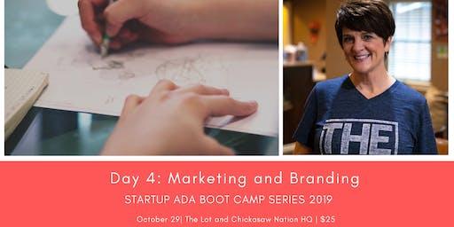 Day 4:  Marketing & Branding, Startup Ada Boot Camp Series