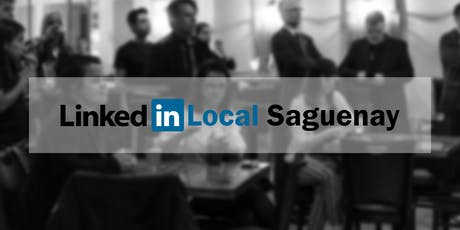 LinkedIn Local Saguenay 4e édition -La force du réseau pour entreprendre billets