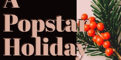 A Popstar Holiday