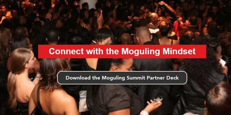 MOGULING SUMMIT (Empowerment, Education and Relentless Business Growth) tickets