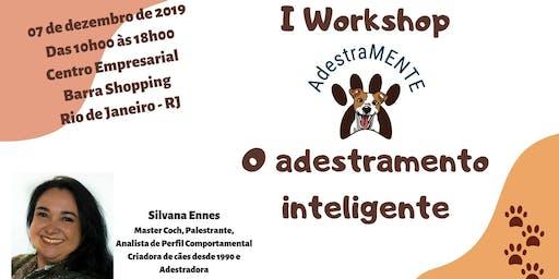 I Workshop AdestraMENTE - o adestramento inteligente