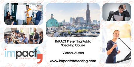 2-Day Vienna IMPACT Presenting - Public Speaking and Business Presentations Tickets