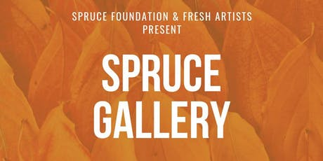 Spruce Gallery tickets