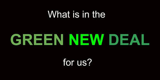 What's In The GREEN NEW DEAL For Us?