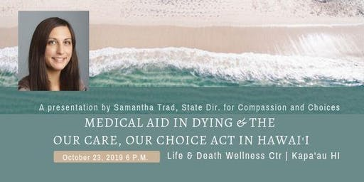 Hawaii State Director of Compassion & Choices speaks on End-of-Life Options
