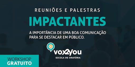 ORATÓRIA  E COMUNICAÇÃO - REUNIÕES E PALESTRAS IMPACTANTES