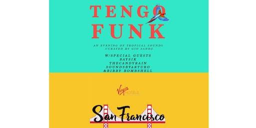 Tengo Funk SF free rsvp