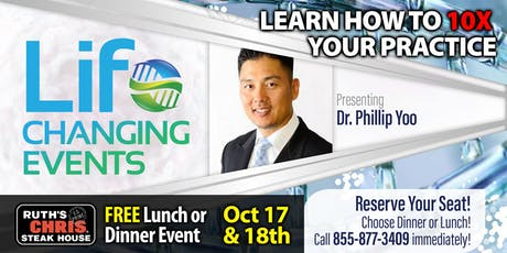 Learn How to 10X Your Practice: Private Dinner Event with Dr Phillip Yoo tickets