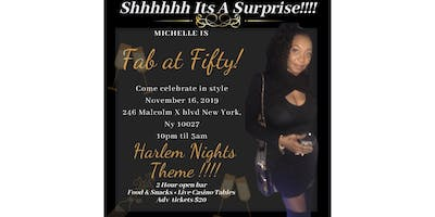 Michelle's Fab at Fifty, Harlem Nights Theme Party