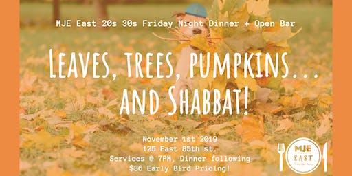Falling Forward: Friday Night Dinner + Open Bar MJE East 20s 30s | Nov 1st