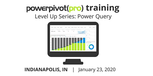 Level Up Series: Power Query for Excel and Power BI - Indianapolis 2020